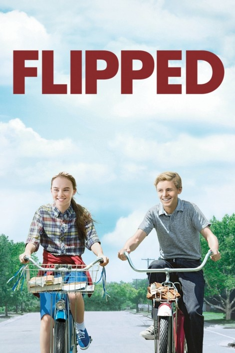 Flipped Poster Artwork Madeline Carroll Callan Mcauliffe Rebecca De Mornay Girlfriend
