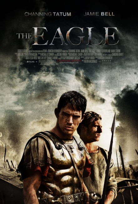 The Eagle Movie Poster Channing Tatum Movies
