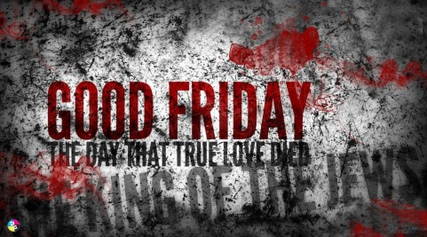 Good Friday True Love Died For Us Jesus