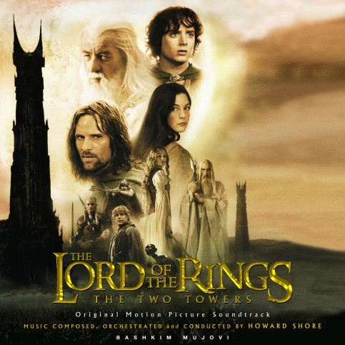 Howard Shore The Lord Of The Rings The Two Towers Soundtrack Front Lord Of The Rings