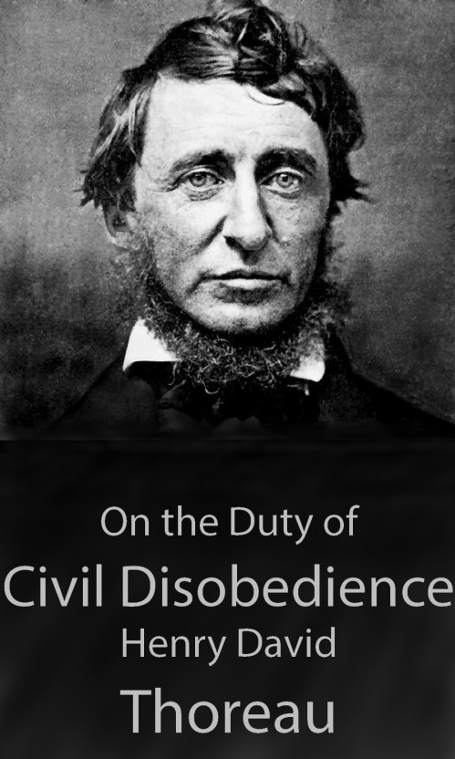 """civil disobedience and conscience in for socrates and thoreau In his essay """"civil disobedience, henry david thoreau opens rightness and moral conscience by its insistence on civil disobedience is the civil rights."""