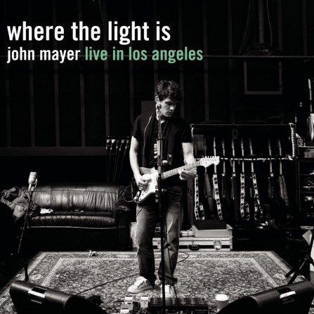 Where The Light Is John Mayer Live In Los Angeles Eee Album
