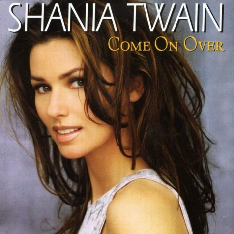 Shania Twain Come On Over Fforceattachmentdownload Dtrue Come On Over