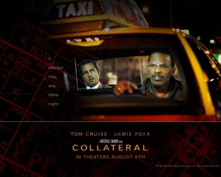 Collateral Movie Poster Tom Cruise And Jamie Foxx Movies